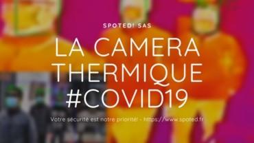 Coronavirus : Caméras thermiques de spotED!
